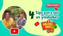 4 Tips para ser un youtuber