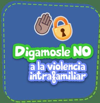 Digamosle NO a la violencia intrafamiliar